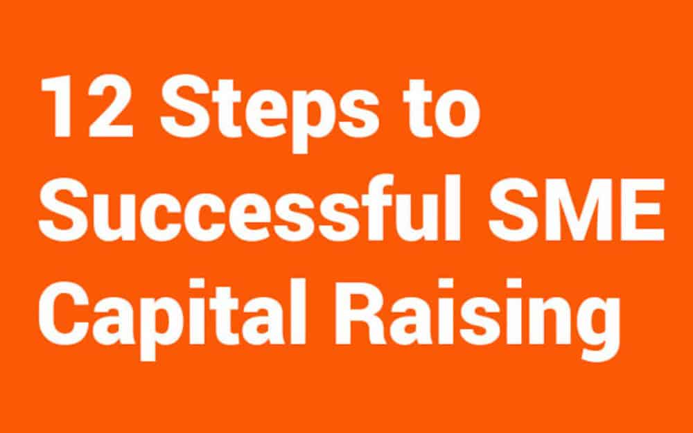 12 STEPS TO SUCCESSFUL SME CAPITAL RAISING