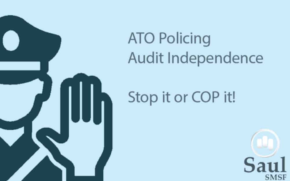 ATO Policing Audit Independence