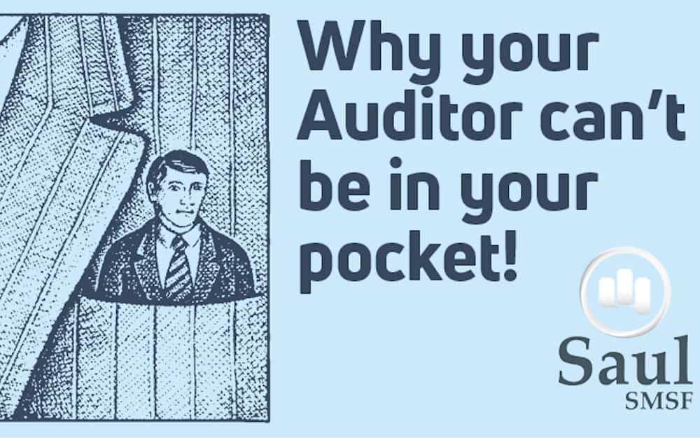 Why your Auditor can't be in your pocket!
