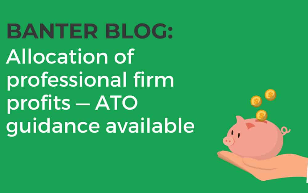 Allocation of professional firm profits — draft ATO guidance now available