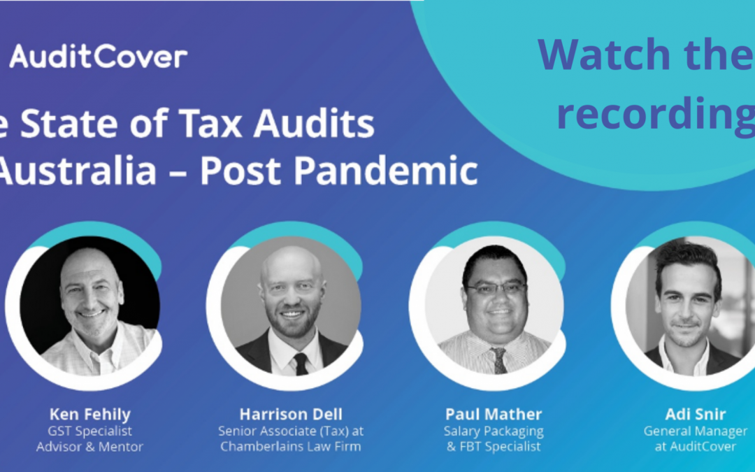 The State of Tax Audits in Australia – Post Pandemic